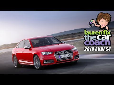 2018 Audi S4 Car Review by Lauren Fix, The Car Coach®