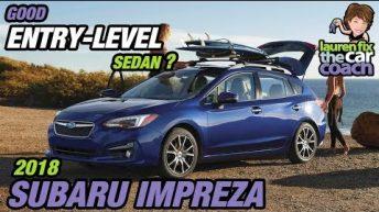 Good Entry Level Sedan? 2018 Subaru Impreza