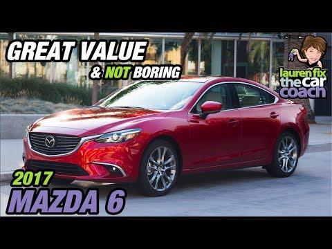Great Value & Not Boring - 2017 Mazda 6 - Lauren Fix