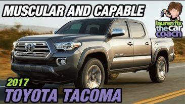 Muscular & Capable - 2017 Toyota Tacoma