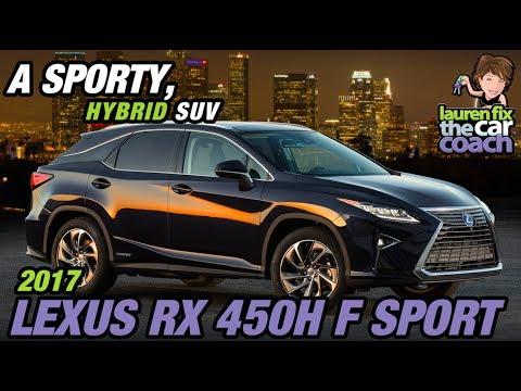 2017 Lexus RX 450H F Sport - A Sporty, Hybrid SUV