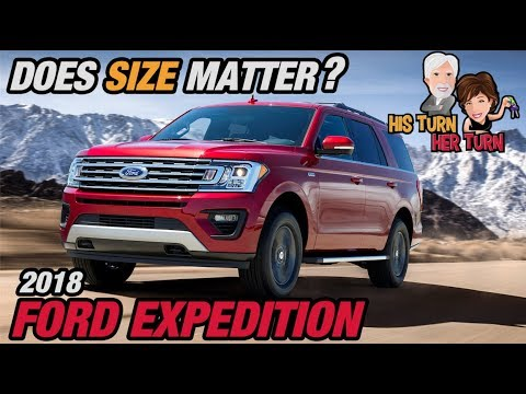 2018 Ford Expedition - Does Size Matter?