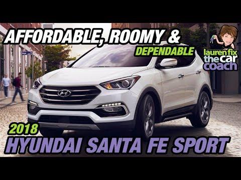 Affordable, Roomy & Dependable - 2018 Hyundai Santa Fe Sport