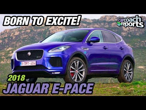 Born to Excite! 2018 Jaguar E Pace