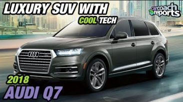Luxury SUV with Cool Tech - 2018 Audi Q7 - Lauren Fix