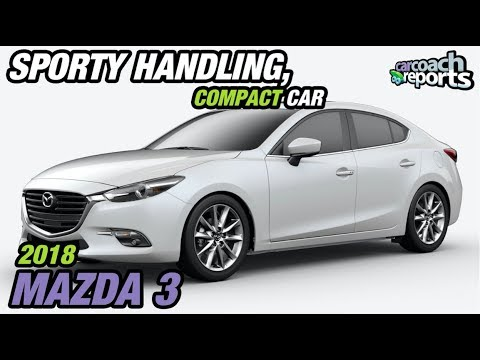 Sporty Handling, Compact Car - 2018 Mazda 3