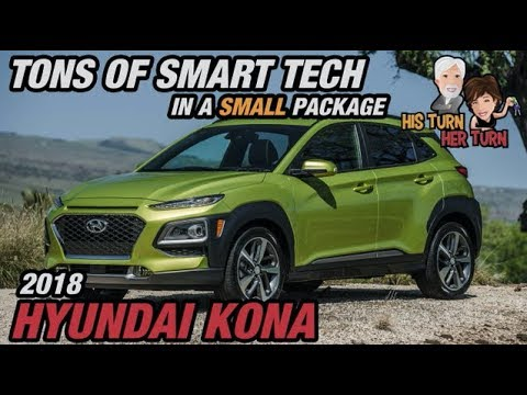 2018 Hyundai Kona - Tons of Smart Tech in a Small Package
