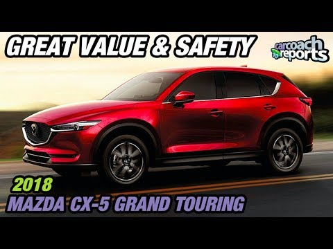 2018 Mazda CX-5 Grand Touring - Great Value & Safety