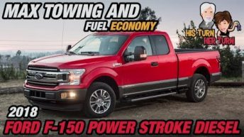 2018 Ford F-150 Diesel Power Stroke - Max Towing & Fuel Economy