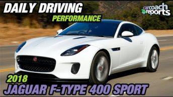 2018 Jaguar F Type 400 Sport - Daily Driving Performance