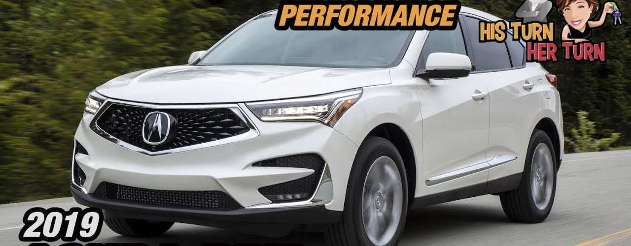 2019 Acura RDX - Precision, Crafted, Performance Review