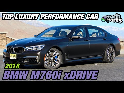 2018 BMW M760i - Top Luxury Performance Car