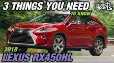3 Things You Need to Know - 2018 Lexus RX450hL